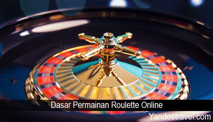 Dasar Permainan Roulette Online