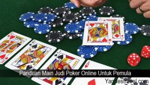Panduan Main Judi Poker Online Untuk Pemula