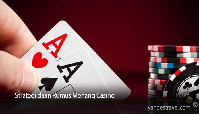 Strategi daan Rumus Menang Casino
