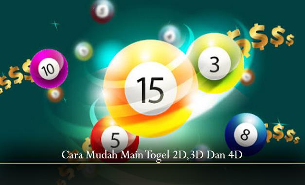 Cara Mudah Main Togel 2D,3D Dan 4D